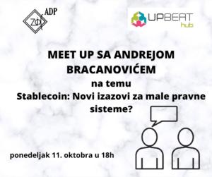 Meet UP sa Andrijom Bracanovicem – Stablecoin: Novi izazovi za male pravne sisteme?